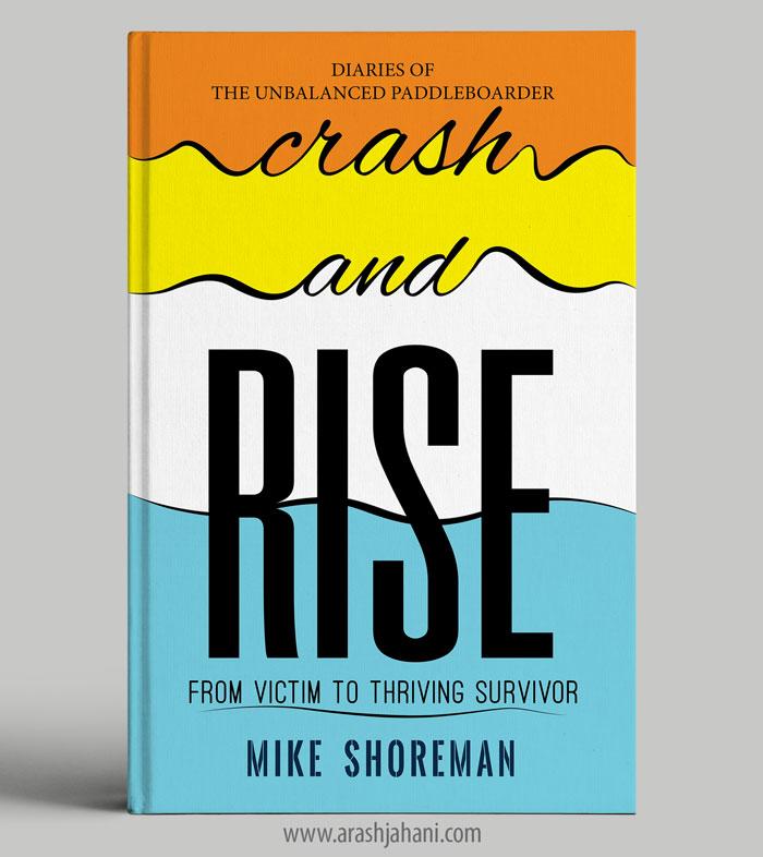Crash and rise Book cover designer