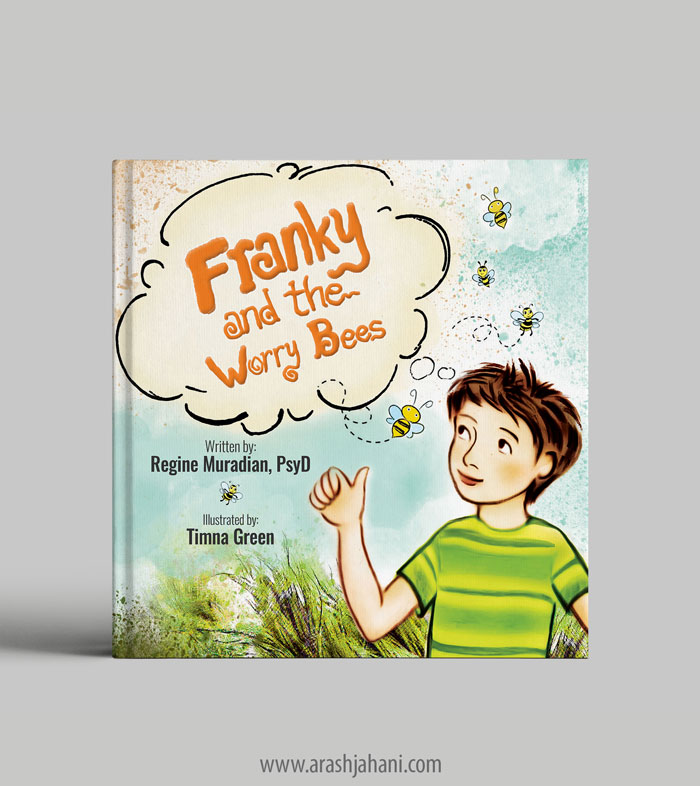Franky and the worry bees book cover designer